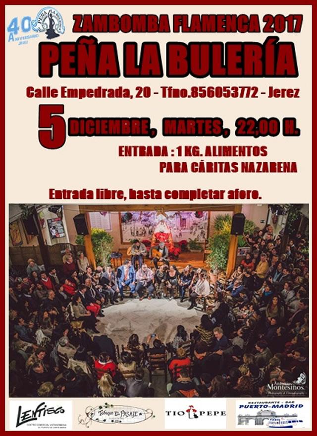Peña Flamenca La Bulería - Zambomba Flamenca 2017